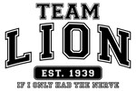 Team Lion - If I Only Had the Nerve