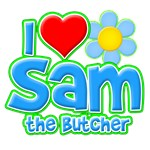 I Heart Sam the Butcher