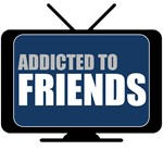 Addicted to Friends