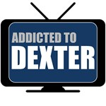 Addicted to Dexter