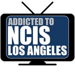 Addicted to NCIS: Los Angeles