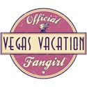 Official Vegas Vacation Fangirl