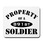 Property of a 891st Soldier Mousepad