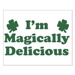 I'm Magically Delicious Small Poster