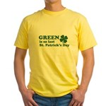 Green Last St. Patrick's Day Yellow T-Shirt