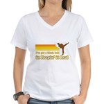 Black Belt in Keepin It Real Women's V-Neck T-Shirt
