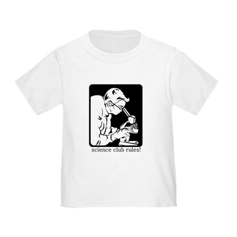 Science Club Rules Toddler T-Shirt