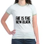 Fat Is The New Black Funny T-Shirts & Gifts Jr. Ringer T-Shirt