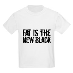 Fat Is The New Black Funny T-Shirts & Gifts Kids Light T-Shirt