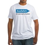 All roads lead to Ausfahrt Fitted T-Shirt