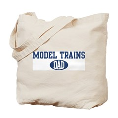 Model Trains Dad Tote Bag