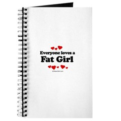 Everyone loves a Fat girl Journal