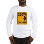 Slow Children Long Sleeve T-Shirt