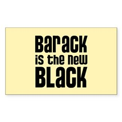 Barack is the New Black Sticker (Rectangle)