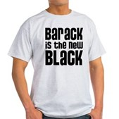 Barack is the New Black Light T-Shirt