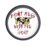 Don't Mess with Goat Wall Clock
