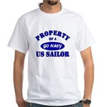 Property of a US Sailor - GO NAVY White T-Shirt