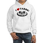 I Love Carbs! Hooded Sweatshirt