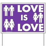 Love is Love (Affirming Yard Sign)