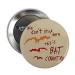 Bat Country Button