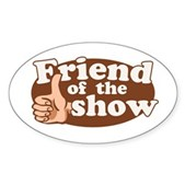 Friend of the Show Oval Sticker