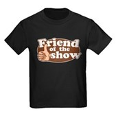 Friend of the Show Kids Dark T-Shirt