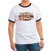 Friend of the Show Ringer T
