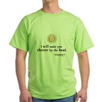 Elizabeth Beheading Quote Green T-Shirt