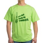 Let's Get Ready to Stumble Green T-Shirt