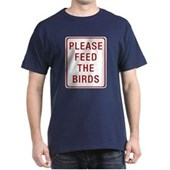Please Feed the Birds Dark T-Shirt