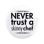 Never Trust A Skinny Chef 3.5
