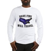 Have Fins Will Travel Long Sleeve T-Shirt