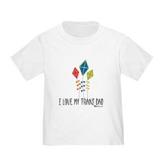 I Love My Trans Dad Kite Infant/Toddler T-Shirt