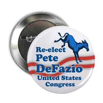 Re-Elect Peter DeFazio to Congress campaign button with a kicking donkey logo
