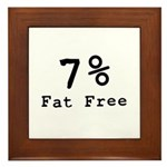 7% Fat Free T-Shirts & Gifts Framed Tile