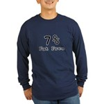 7% Fat Free T-Shirts & Gifts Long Sleeve Dark T-Shirt