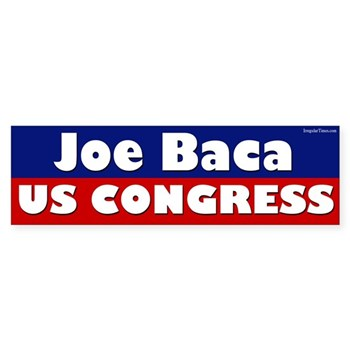 Re-Elect Joe Baca to Congress (pro-Baca bumper sticker)