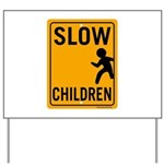 Slow Children Yard Sign