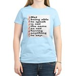 Not Being Able to Speak... Women's Light T-Shirt