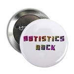 Autistics Rock 2.25&quot; Button