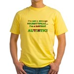 Normal Autistic Yellow T-Shirt