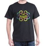 I Am Autistic Dark T-Shirt