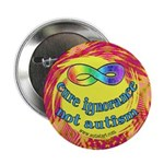 "Cure Ignorance 2.25"" Button (10 pack)"