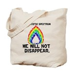 AS: We Will Not Disappear Tote Bag