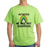 We Will Not Disappear Green T-Shirt
