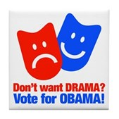 Vote Obama: No Drama! Tile Coaster