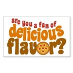 Are You a Fan of Delicious Flavor? Sticker (Rectan