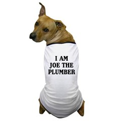 I Am Joe The Plumber Dog T-Shirt