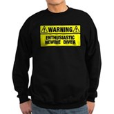 Warning: Newbie Diver Sweatshirt (dark)