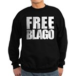 Free Illinois Governor Blagojevich, he's innocent! Sweatshirt (dark)